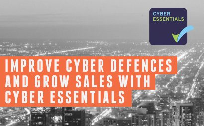 Improve Cyber Defences and Grow Sales with Cyber Essentials Certification.