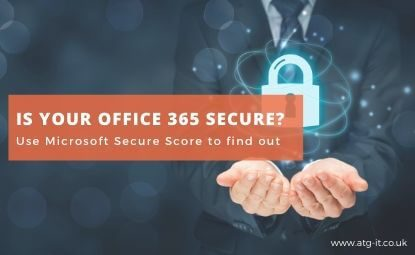 Is your Office 365 secure? Use Microsoft Secure Score to find out