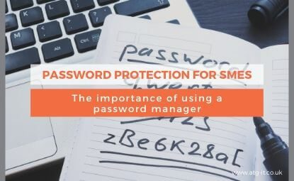 Password protection for SMEs: The importance of using a password manager