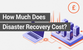 How Much Does Disaster Recovery Cost?