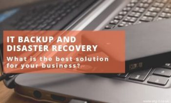 What is the best IT backup and disaster recovery solution for your business?