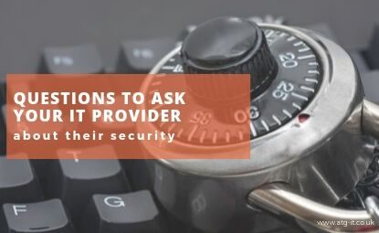 Questions to ask your IT provider about their security