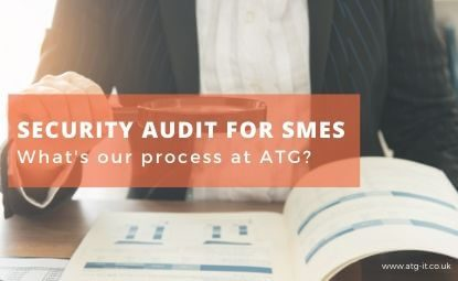 Security audit for SMEs: What's our process at ATG?