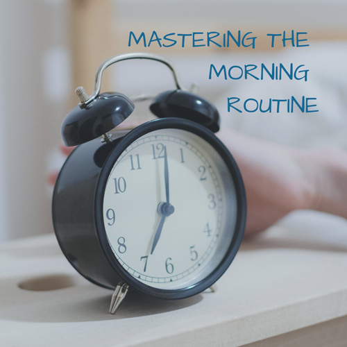 Mastering-the-Morning-Routine_01