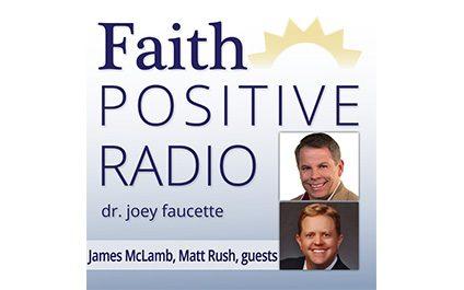 Generation Ziglar on Faith Positive Radio