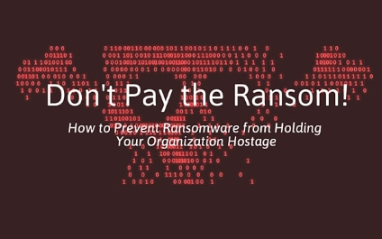 Missed Our Ransomware Webinar? Don't Worry. You Can Listen & Learn!