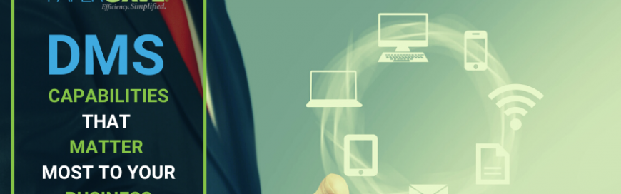 Which document management capabilities matter most to your business?