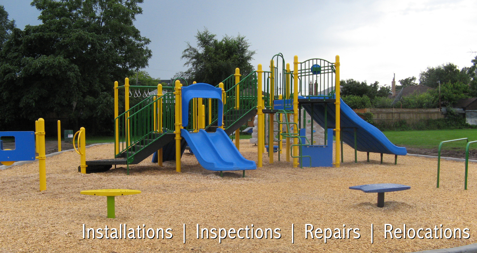Playgrounds: Installation|Inspection|Repair|Relocation