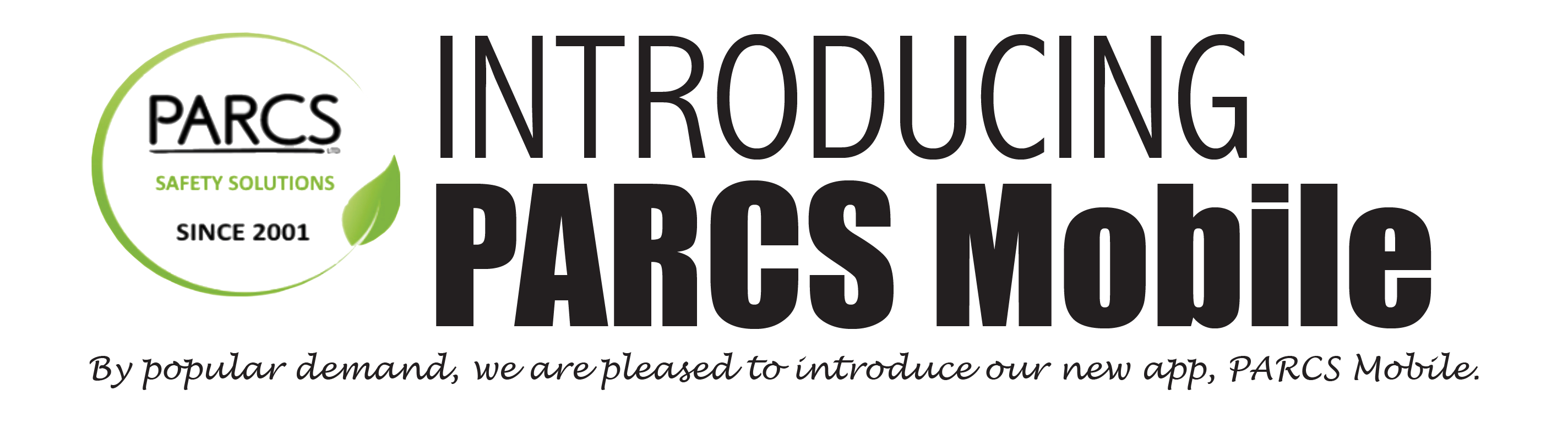 Introducing PARCS Mobile