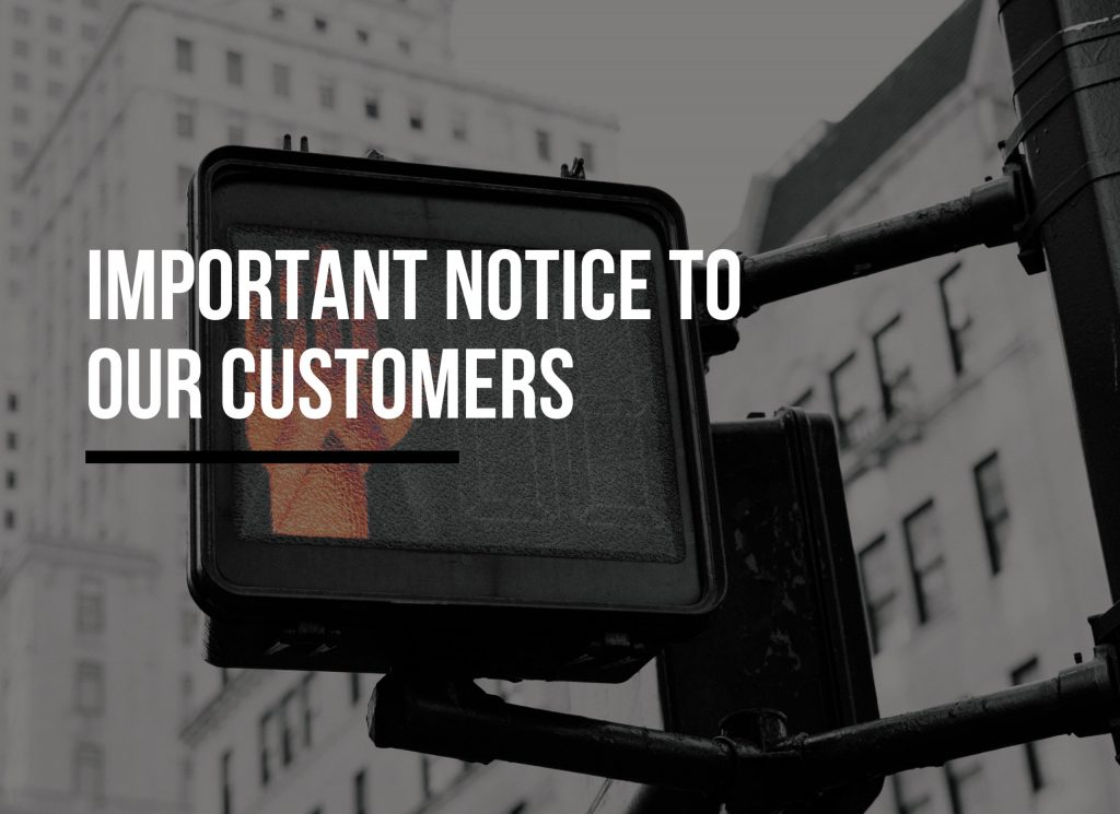 Important Notice To Our Customers