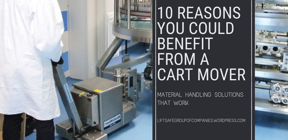 10 Reasons You Could Benefit from A Cart Mover