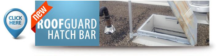 RoofGuard Hatch Bar