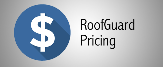 RoofGuard Pricing