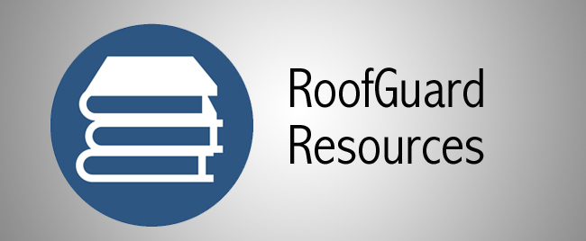 RoofGuard Resources