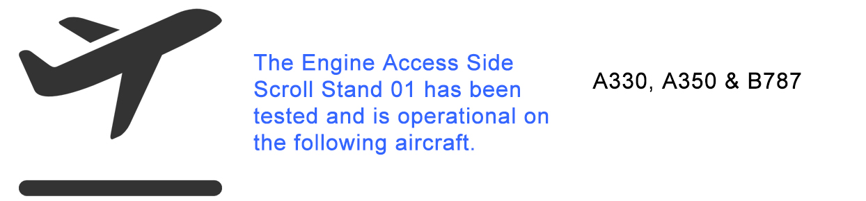 Aircraft Applicability Chart for the Engine Access Side Scroll Stand