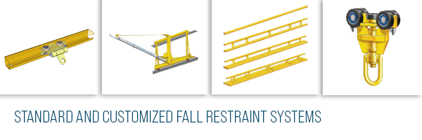 Standard and Customized Fall Restraint Systems