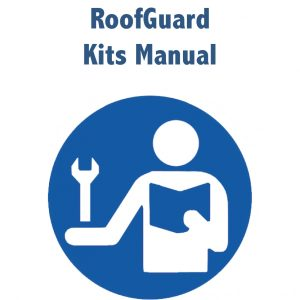 RoofGuard Kits Manual