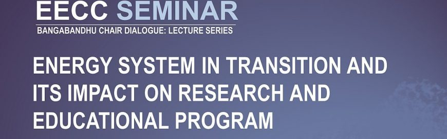 Seminar on Energy system in Transition and its Impact on Research and Educational Program
