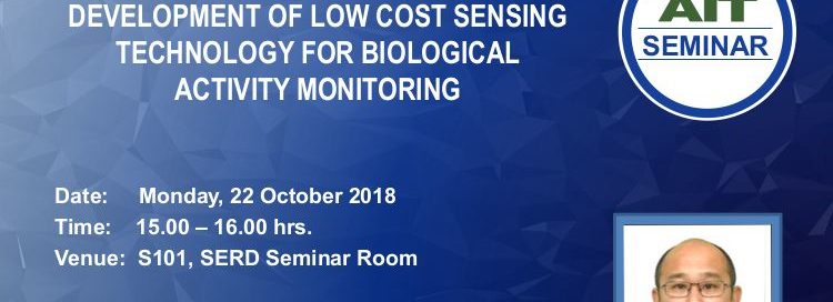 Seminar on Development of Low-cost Sensing Technology for Biological Activity Monitoring