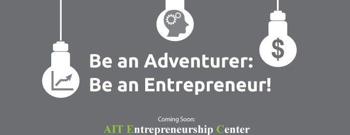 Be an Adventurer: Be an Entrepreneur!