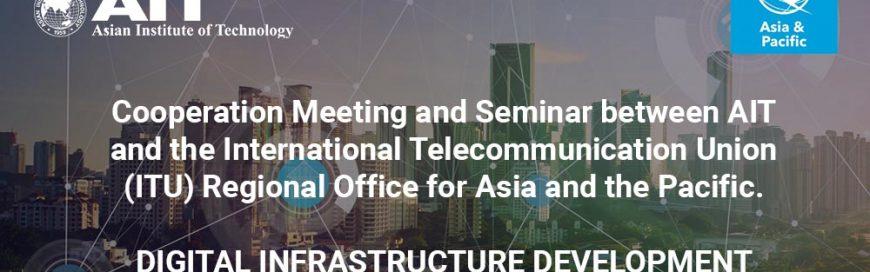 AIT-ITU(AP) Joint Seminar – Digital Infrastructure Development