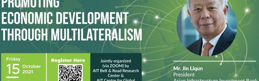 Distinguished Institute Speakers Series by Mr. Jin Liqun