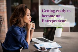 getting ready to become an entrepreneur
