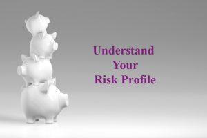 understanding your risk profile