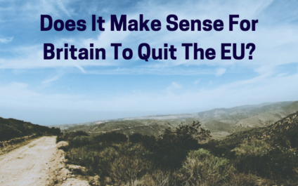 Does It Make Sense For Britain To Quit The EU?