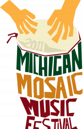 Come to the Michigan Mosaic Music Festival!