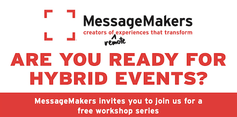 MessageMakers Announces Free Hybrid Event Workshops