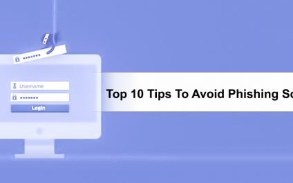 Top 10 Tips To Avoid Phishing Scams