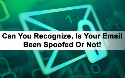 Can You Recognize, Is Your Email Been Spoofed Or Not!
