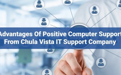 Advantages of Proactive Computer Support from Chula Vista IT support Company