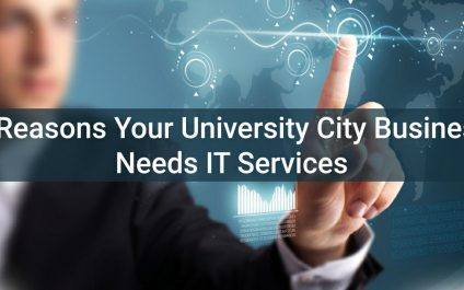 3 Reasons Your University City Business Needs IT Services
