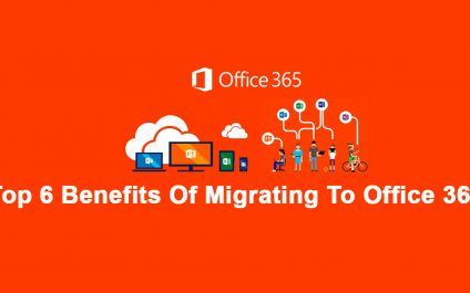 Top 6 Benefits of Migrating to Office 365 for Small & Medium Businesses