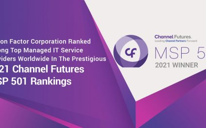 Fusion Factor Corporation Ranked Among Top Managed IT Service Providers Worldwide In The Prestigious 2021 Channel Futures MSP 501