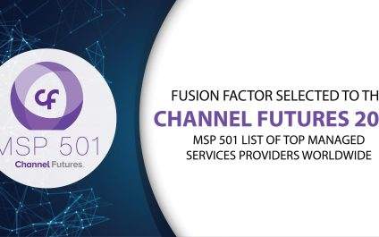 Fusion Factor Corporation Ranked Among Most Elite 501 Managed Service Providers Worldwide