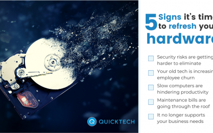 5 Signs it's time to refresh your hardware