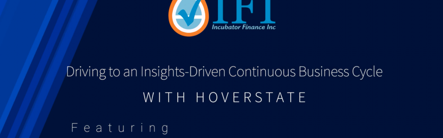 Driving to an Insights-Driven Continuous Business Cycle with Hoverstate