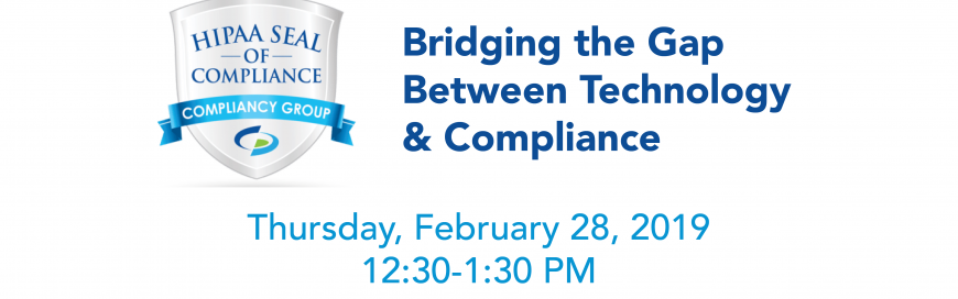 February Lunch & Learn: Bridging the Gap Between HIPAA and Technology