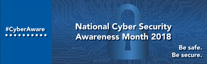 Happy National Cyber Security Awareness Month