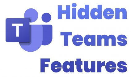Top 5 Hidden Microsoft Teams Features You Need to Utilize
