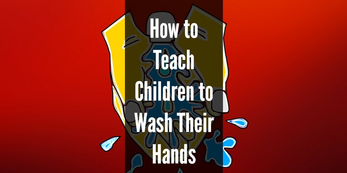 School Cleaning Tips - Teach Kids to Wash Their Hands