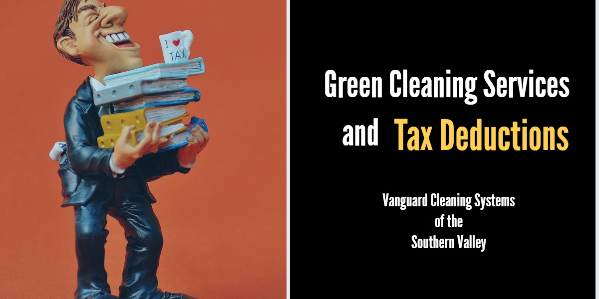 Green Cleaning Services And Tax Deductions Fresno Ca