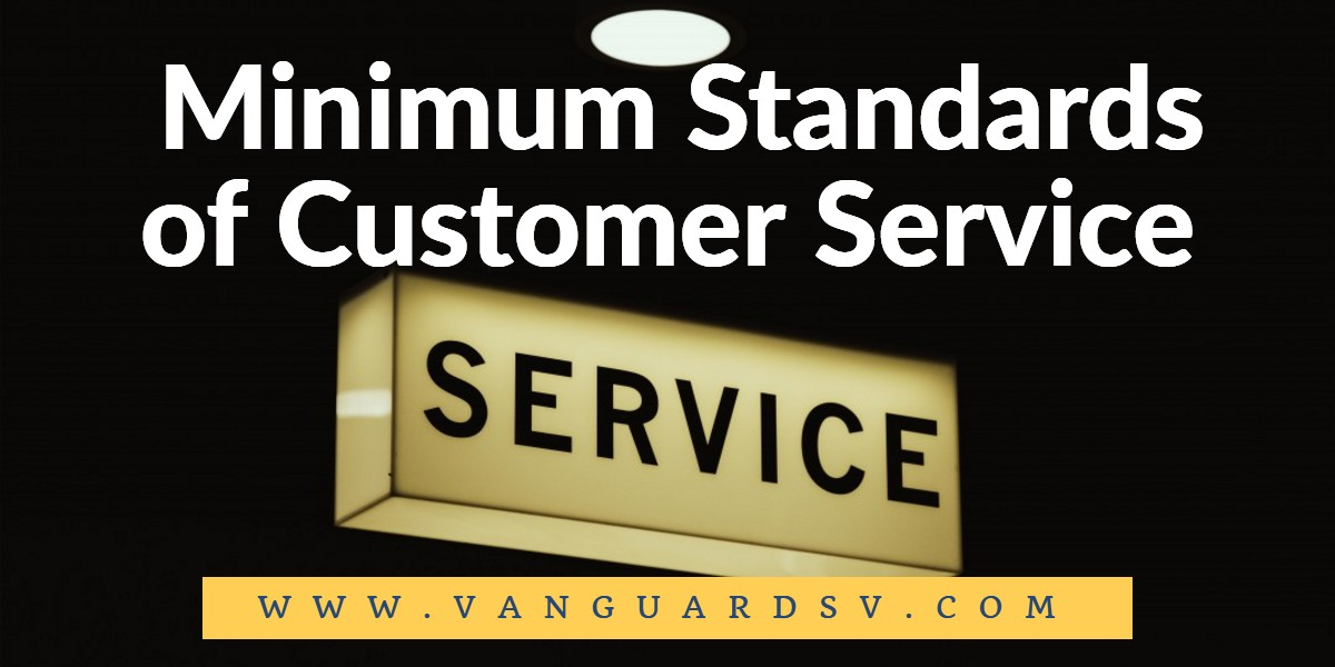 Janitorial Services Minimum Standards of Customer Service - Fresno CA
