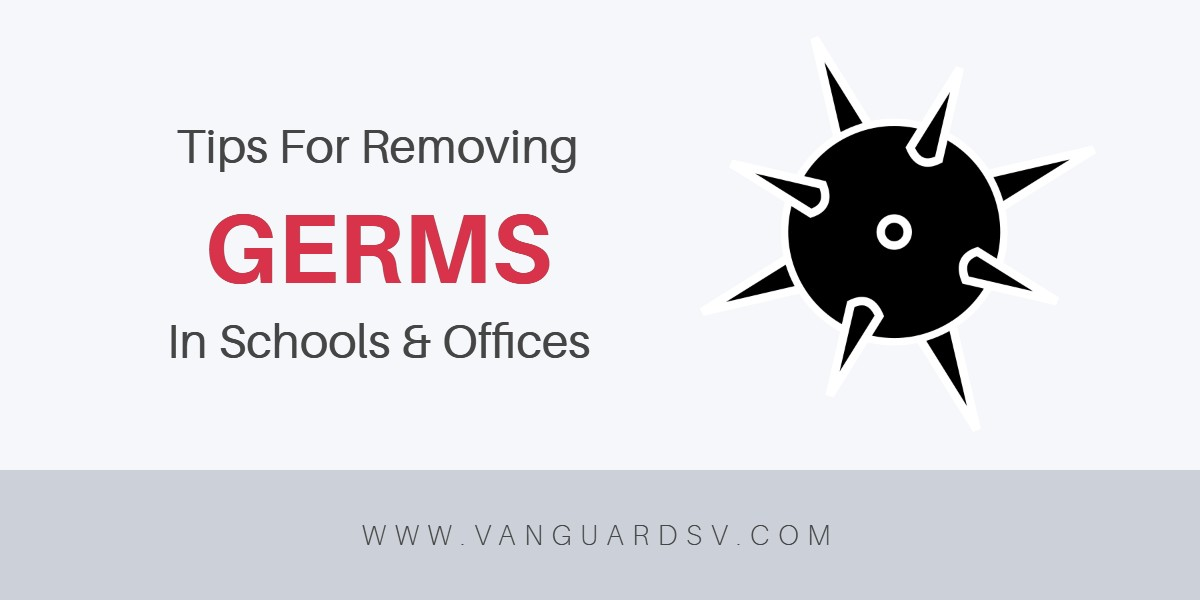 Janitorial Services Tips For Germs In Schools And