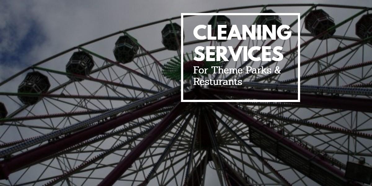 Cleaning Services for Theme Parks - Valencia CA - Santa Clarita CA