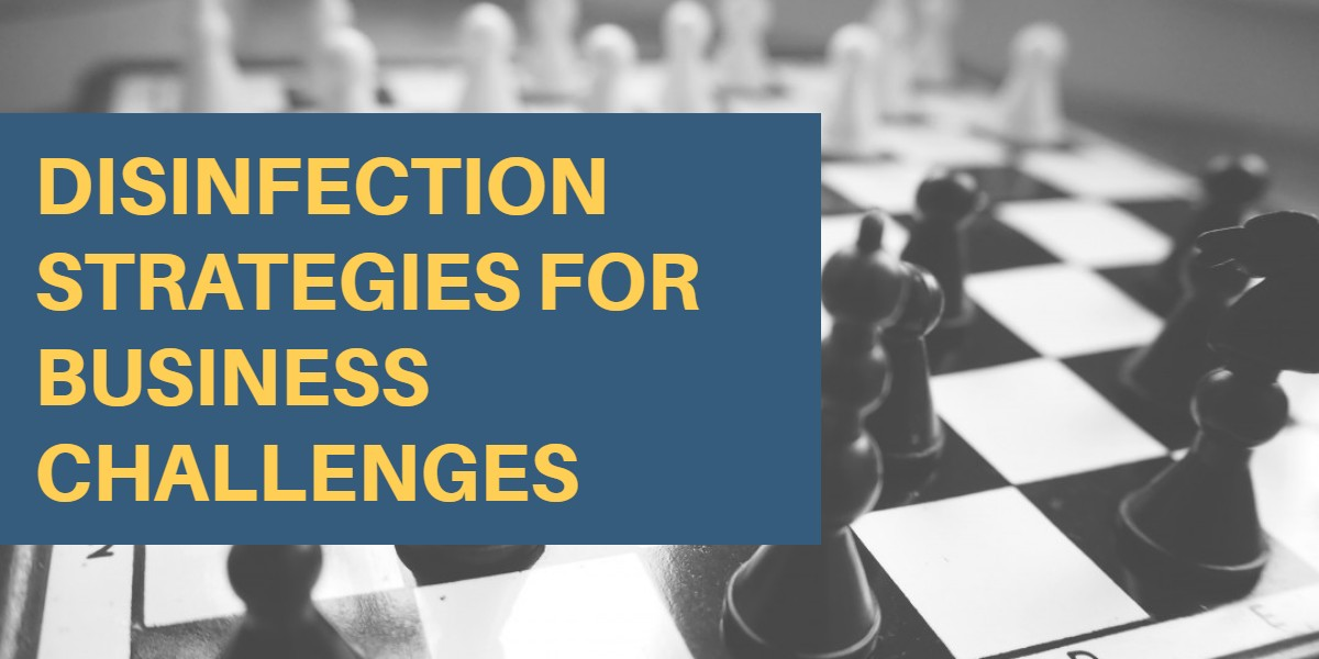 Janitorial Services and Disinfection Strategies for Business Challenges - Bakersfield CA
