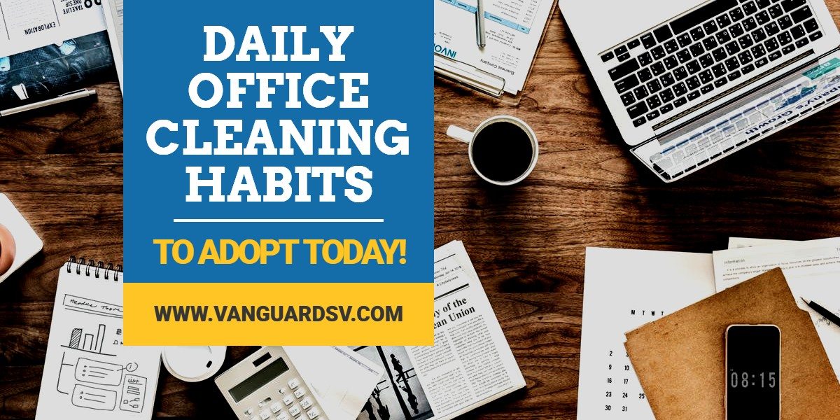 Daily-Office-Cleaning-Habits-Fresno-CA-1